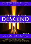 "Descend Deep Into Your Mind ""AWAKEN INTUITION"" Guided Meditation"