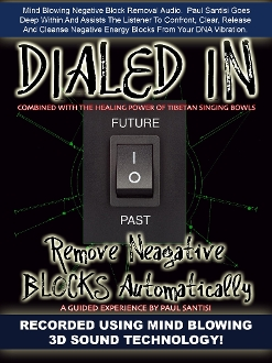 DIALED IN Remove Negative Blocks Fears Cleanse Clear Release