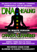 30 Minute DNA Healing Through Chakra Cleansing Tones Mantras 3D