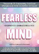 FEARLESS MIND 1000's Of Affirmations 3d Sound Guided Meditation