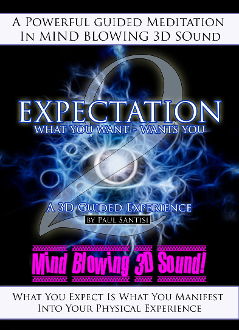 3D Guided Meditation Expectation 2 What You Want Wants You