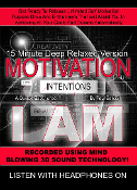 3D Guided Meditation I AM Motivation Intention 15 Min Deep Relax