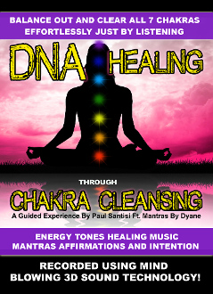 1 Hour DNA Healing Through Chakra Cleansing Tones Mantras 3D