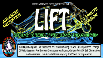 LIFT Guided Meditation Experiencing Weightlessness 20 Minute Ver