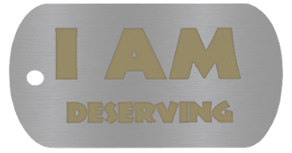 "NEW ""I AM DESERVING"" Empowerment Energy Tags PLUS FREE SHIPPING"